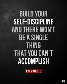 Build your self-discipline and there won't be a single thing that you can't accomplish. Discipline Quotes, Self Discipline, Monday Motivation Quotes, Workout Motivation, Monday Quotes, Workout Quotes, Motivational Quotes For Athletes, Inspirational Quotes, Motivational Monday