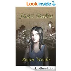 Jazz Baby by Beem Weeks has been chosen as a Book of the Month for September.  September 1, 2014