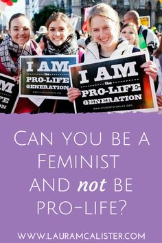 I'm a pro-life feminist.  I'm pro-life because I'm a feminist, not in spite of it. Feminism, by its own logic, should be the greatest pro-life movement but it's not. For me though, I don't see how you can be feminist and not be pro-life.