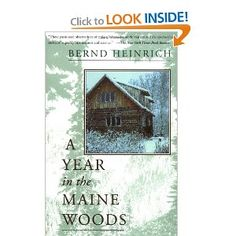 lovely essays about a year in a Maine cabin by Bernd Heinrich #books #Maine #nature