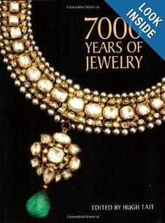 7000 Years of Jewelry: Hugh Tait: 9781554073955: Amazon.com: Books