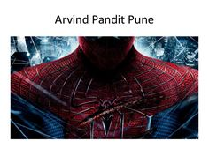 Arvind Pandit  Pune | spiderman movie electro