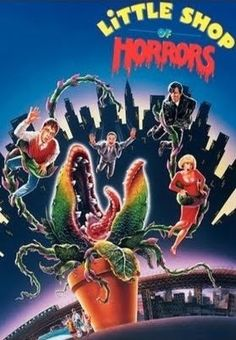 This movie is have of why I named my daughter Audri.  FEED ME SEYMORE!