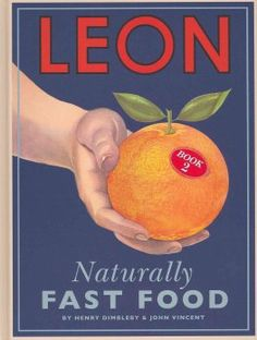 Buy Leon: Naturally Fast Food by Henry Dimbleby at Mighty Ape NZ. Leon Naturally Fast Food is a book of two halves. The first half is Fast Food, which contains recipes for every occasion that take a maximum of Burritos, Childrens Meals, Book Review Blogs, Thing 1, Fast Food, Book Stationery, New Cookbooks, Leather Books, Humor