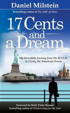 17 Cents & A Dream by Daniel Milstein http://www.amazon.com/dp/0983552746/ref=cm_sw_r_pi_dp_i0Gyvb1BM9SNA