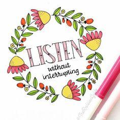 Listen without interrupting