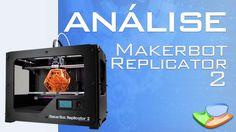 Testamos a Impressora 3D MakerBot Replicator 2