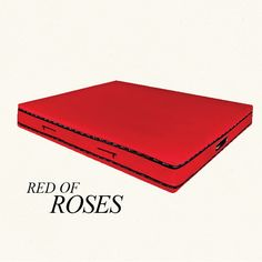 """Red of Roses. Luxury mattress. New concept: """"Built-in Sheet"""" – the bottom sheet and the protective cover incorporated upon the mattress. Besides the great functionality and many advantages is an innovative and unique concept."""