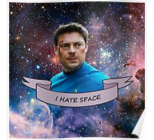 I Hate Space - Leonard McCoy Poster