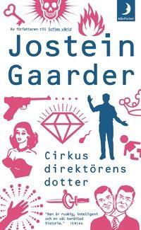 Jostein Gaarder - Cirkusdirektörens dotter (2004)