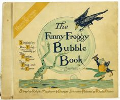 1919 THE Funny Froggy Bubble Book Harper Columbia Record Book Singing Story