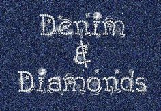 denim and diamonds - Yahoo! Image Search Results