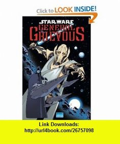 Star Wars General Grievous (Star Wars (Dark Horse)) Chuck Dixon, Rick Leonardi, Mark Pennington, Lucas Marangon, Michelle Madsen , ISBN-10: 1593074425  ,  , ASIN: B005DICW3M , tutorials , pdf , ebook , torrent , downloads , rapidshare , filesonic , hotfile , megaupload , fileserve