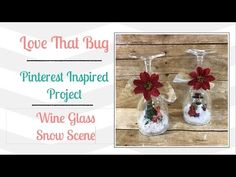 *** WINE GLASS SNOW GLOBE SCENE and Candle Holder. VERY CUTE, Inexpensive and Easy. She has a very clever idea to prevent glue drips on the glass. | PIP - YouTube