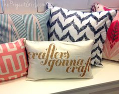 Crafters Gonna Craft pillow made with Cricut Explore by The Project Girl