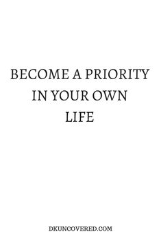 This is so unbelievably good advice. Everyone needs to be a priority in their own life because otherwise you're just living to please everyone else instead of yourself which will break you eventually and very painfully. #Motivation #Positive