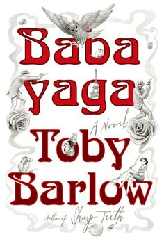 """Babayaga  """"The blend of James Bond, folk tale, Gogol's humor and surrealism with a corny French detective and a young man's love story all improbably works."""""""