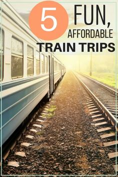 5 Fun, Affordable Train Trips The Best Money Saving Travel Tips Secret Hacks for Cheap Train Travel Frugal Vacation Destinations Train Travel, Solo Travel, Travel Usa, Travel Tips, Travel Hacks, Travel Ideas, Travel Advice, Travel Essentials, Budget Travel
