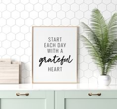 Start Each Day With A Grateful Heart Printable Art, Motivational Quote Printable Wall Art, Inspirational Art Decor *INSTANT DOWNLOAD*