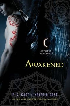 P.C. Cast and Kristin Cast - Awakened (House of Night Series #8)