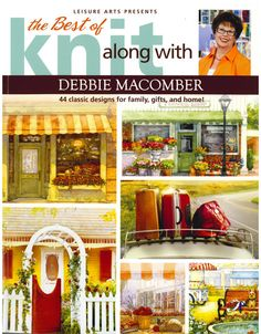 The Best of Knit Along with Debbie Macomber - $19.00