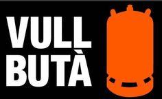 Vull Butà! #catalunya