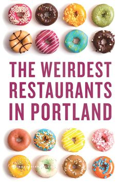 Go out of your comfort zone with some odd eats in Portland, Oregon