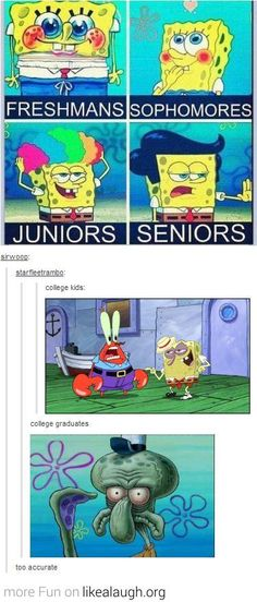College Life as demonstrated by Spongebob.