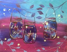 Let Your Light Shine coming up this Sunday at theboardroomguelph Grab tickets using the link in bio yaymaker yaymakerkw paintnite paintnitekw paint painting learntopaint paintandsip masonjar sparkle light letyourlightshine guelph Bbq Paint, Little Havana, Flowers In Jars, Wine Night, Let Your Light Shine, Paint Party, Painting Inspiration, New Art, Canvas Art