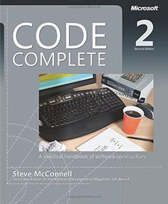 Code Complete: A Practical Handbook of Software Construction, Second Edition/Steve McConnell Computer Technology, Computer Science, Microsoft, Good Books, Books To Read, Buy Books, Learn Programming, Computer Programming, Programming Languages