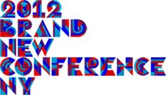 kinda wish i could make it to this conference! 2012 Brand New Conference NY