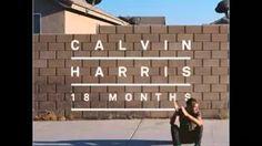 Drinking From The Bottle - Calvin Harris