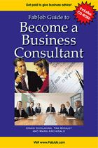 Become a Business Consultant - Imagine having a high paying career where executives turn to you for direction in running their businesses. As a business consultant you will help businesses and other organizations identify problems, and you will recommend solutions to those problems. gosmallbiz.com