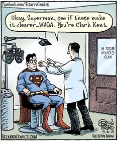 From Bizarro. I suppose if you know Superman then it's Clark Kent who's in disguise. Clark Kent, Bizarro Comic, Funny Shit, Hilarious, Funny Stuff, Funny Sarcasm, Funny Pins, Funny Cartoons, Funny Comics