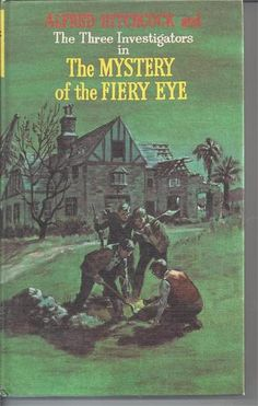 Three Investigators The Mystery of The Fiery Eye 7