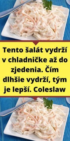 Slovak Recipes, Coleslaw, Great Recipes, Cabbage, Grains, Stevia, Food And Drink, Rice, Chicken