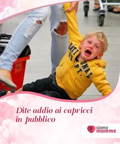 Capricci in pubblico: come comportarsi? Una #situazione che genera grande #malessere è quando nostro figlio fa i capricci in #pubblico. Ecco alcuni consigli utili per evitarlo. #Educazione Desperate Housewives, Baby Education, Primary School, Kids And Parenting, Montessori, Baby Room, Ronald Mcdonald, Activities For Kids, Kindergarten