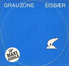 Grauzone - Eisbær (Vinyl) at Discogs