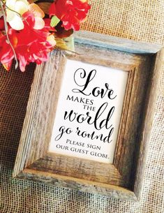 Love makes the world go round please sign our by WeddingAffections