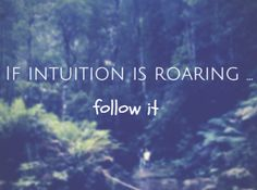 Watch closely.  #intuition   #follow