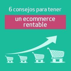 Consejos para un #ecommerce rentable