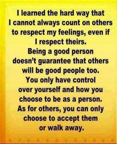 choose to accept or walk away - always keep YOU in mind.  don't compromise your self worth.