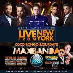 This Saturday June 13th Coco Bongo NYC, Coco Bongo Queens NY  - Broadcasting live from New York with Tipico Band Max Banda & music by La Mega 97.9 Dj New Era & more! Celebrate you or your friends birthday or get on the Gametight guestlist! For table reservation, birthday parties or Guestlist info please call 347-592-0300 or simply log onto www.cocobongonycparties.com, www.cocobongonycbirthdays.com, www.Gametightny.com Also you can email us at Gametightny@hotmail.com