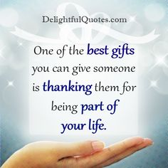 Thanking them when others are so down on you and they are there for you no matter what. ~ #LindaSue