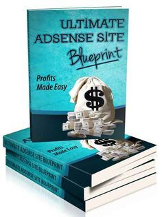 Ultimate Adsense Site Blueprint