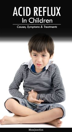 Acid Reflux In Children - Causes, Symptoms & Treatments