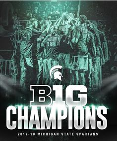 2017-2018 BIG CHAMPIONS Michigan State Spartans!! ‪ ‬ ‪#GoGreen‬ ‬