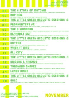 2nd: The History of Motown  3rd: Bop Gun  7th: The Little Green Acoustic Evenings #1  8th: Prophunters 2  9th: The 8 Wonders  10th: Alphabet Set  14th: The Little Green Acoustic Evenings #2  15th: Butter  16th: When It Hits!  17th: All City  21st: The Little Green Acoustic Evenings #3  22nd: Diggers & Friends  23rd: Throwing Shapes  24th: Lunar Disko  30th: GOLD