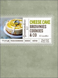 Our book... Brownie Cake, Brownies, Cake Cookies, Cheesecake, Brunch, Cooking, Breakfast, Books, Layout