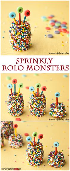 Sprinkly Rolo chocolate monsters. Super cute! And so much fun to make with kids! :) From cakewhiz.com